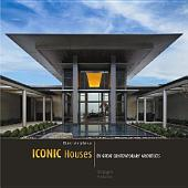 Masterpiece Iconic Houses: by Great Contemporary Architects