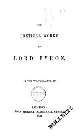The Poetical Works of Lord Byron: Volume 9