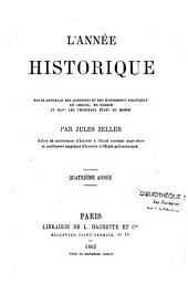 L'Année historique: ou revue annuelle des questions et des événements politiques en France, en Europe et dans les principaux Etats du monde