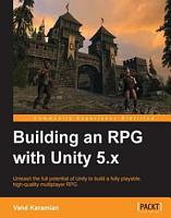 Building an RPG with Unity 5 x PDF