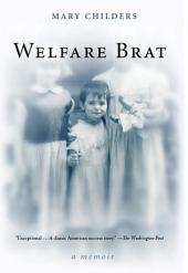 Welfare Brat