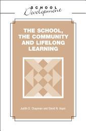 School, Community and Lifelong Learning
