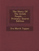The Story of the Greek People      Primary Source Edition PDF