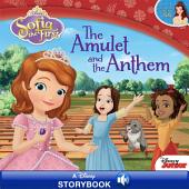 Sofia the First: The Amulet and the Anthem: A Disney Read-Along