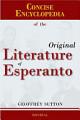 Concise Encyclopedia of the Original Literature of Esperanto  1887 2007
