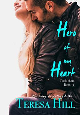 Hero Of My Heart  The McRaes Series  Book 5   Will  PDF