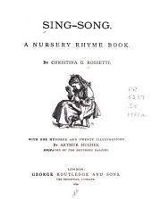 Sing-song: A Nursery Rhyme Book