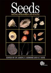 Seeds: Biology, Development and Ecology