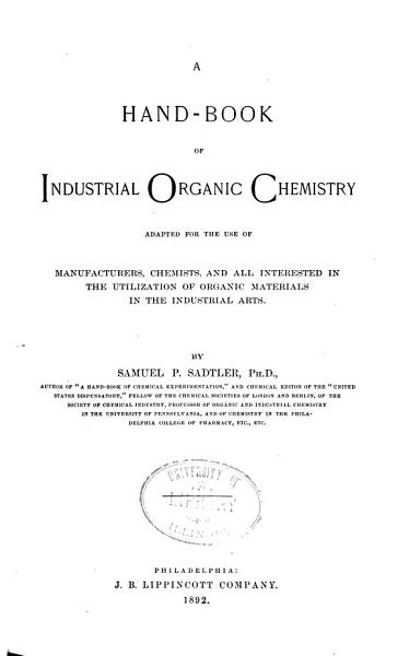 A Hand Book Of Industrial Organic Chemistry