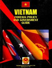 Vietnam: Foreign Policy and Government Guide