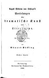 August Wilhelm von Schlegel's Vorlesungen über dramatische Kunst und Litteratur: Band 2