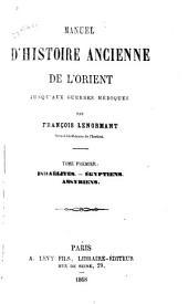 Manuel d'histoire ancienne de l'orient jusqu'aux guerres médiques
