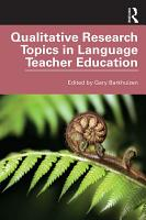 Qualitative Research Topics in Language Teacher Education PDF