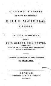 C. Cornelii Taciti de vita et moribus C. Iulii Agricolae libellus: Appendicis loco adiecta est dissertatiuncula de vexillariis