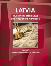 Latvia Investment and Trade Laws and Regulations Handbook