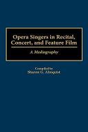 Opera Singers in Recital  Concert  and Feature Film PDF