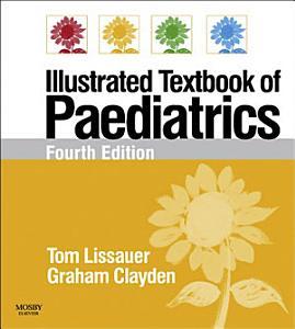 Illustrated Textbook of Paediatrics E Book PDF