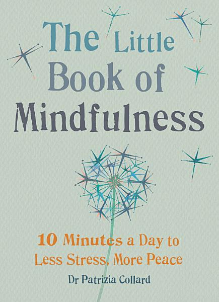 Download The Little Book of Mindfulness Book