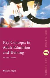 Key Concepts in Adult Education and Training: Edition 2
