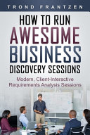 How to Run Awesome Business Discovery Sessions