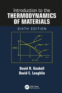 Introduction to the Thermodynamics of Materials  Sixth Edition PDF