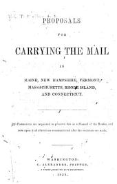 Proposals for Carrying the Mail in Maine, New Hampshire, Vermont, Massachusetts, Rhode Island, and Connecticut July 1, 1853-June 30, 1857