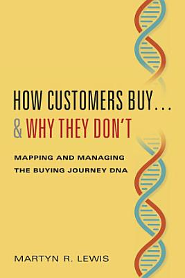 How Customers Buy     Why They Don   t