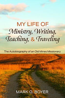 My Life of Ministry  Writing  Teaching  and Traveling