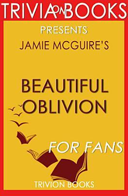 Beautiful Oblivion  A Novel by Jamie McGuire  Trivia On Books