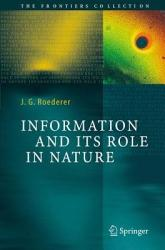 Information And Its Role In Nature Book PDF