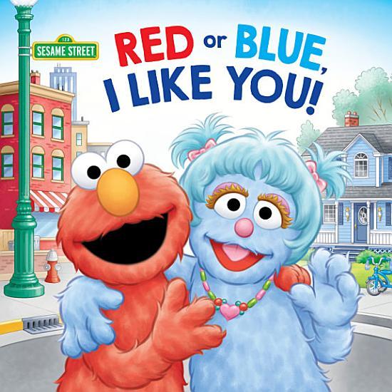 Red or Blue  I Like You   Sesame Street  PDF