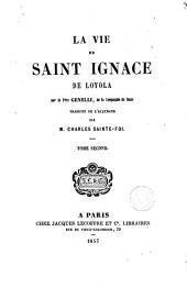 La vie de Saint Ignace de Loyola: Volume2