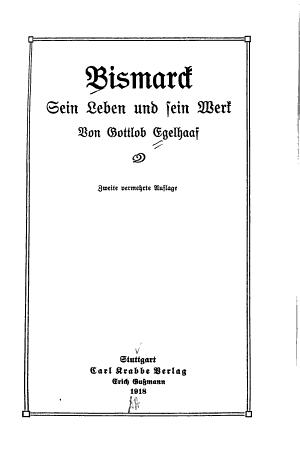 Bismarck  sein Leben und sein Werk PDF