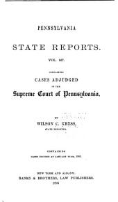Pennsylvania State Reports Containing Cases Decided by the Supreme Court of Pennsylvania: Volume 167