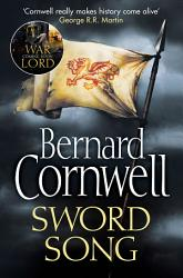 Sword Song The Last Kingdom Series Book 4  PDF