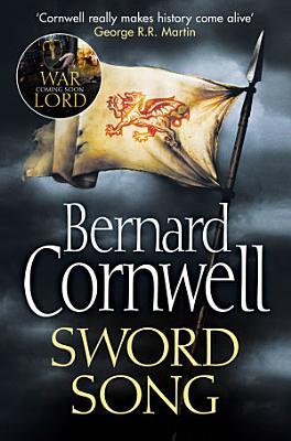Sword Song  The Last Kingdom Series  Book 4