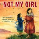 Not My Girl Book