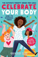 Celebrate Your Body  and Its Changes  Too