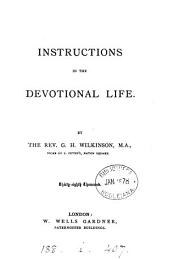 Instructions in the devotional life