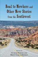 Road to Nowhere and Other New Stories from the Southwest PDF