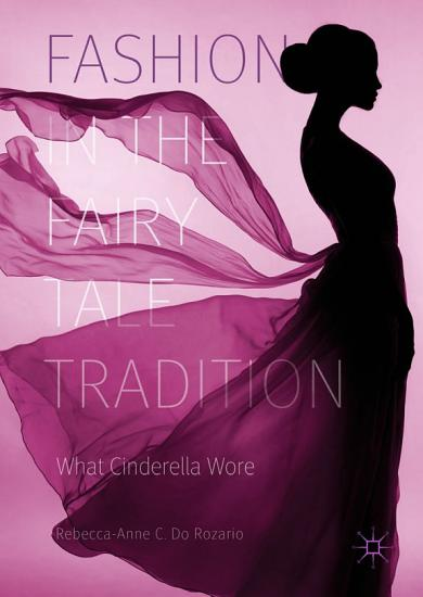 Fashion in the Fairy Tale Tradition PDF