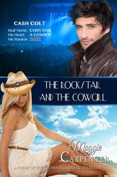 The Rock Star and The Cowgirl