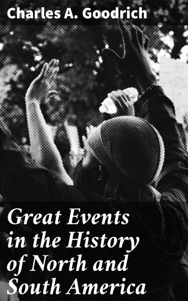 Great Events In The History Of North And South America