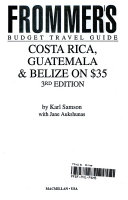 Frommer s Guide to Costa Rica on Thirty Five Dollars a Day PDF
