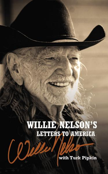 Download Willie Nelson s Letters to America Book