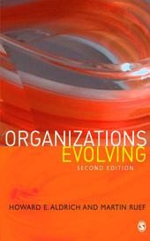 Organizations Evolving: Edition 2