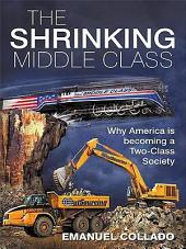 The Shrinking Middle Class: Why America is becoming a Two-Class Society