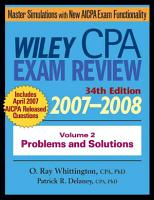 Wiley CPA Examination Review 2007 2008  Problems and Solutions PDF