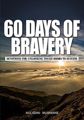 60 Days of Bravery