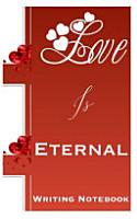 Love Is Eternal Writing Notebook PDF